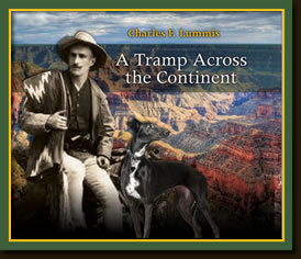 A Tramp Across the Continent By Charles Fletcher Lummis