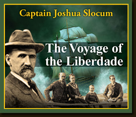 The Voyage of the Liberdade By Captain Joshua Slocum