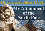 My Attainment of the North Pole