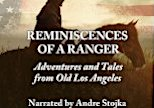 Reminiscences of a Ranger by Major Horace Bell